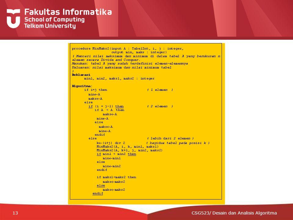 12-CRS-0106 REVISED 8 FEB 2013 13 CSG523/ Desain dan Analisis Algoritma