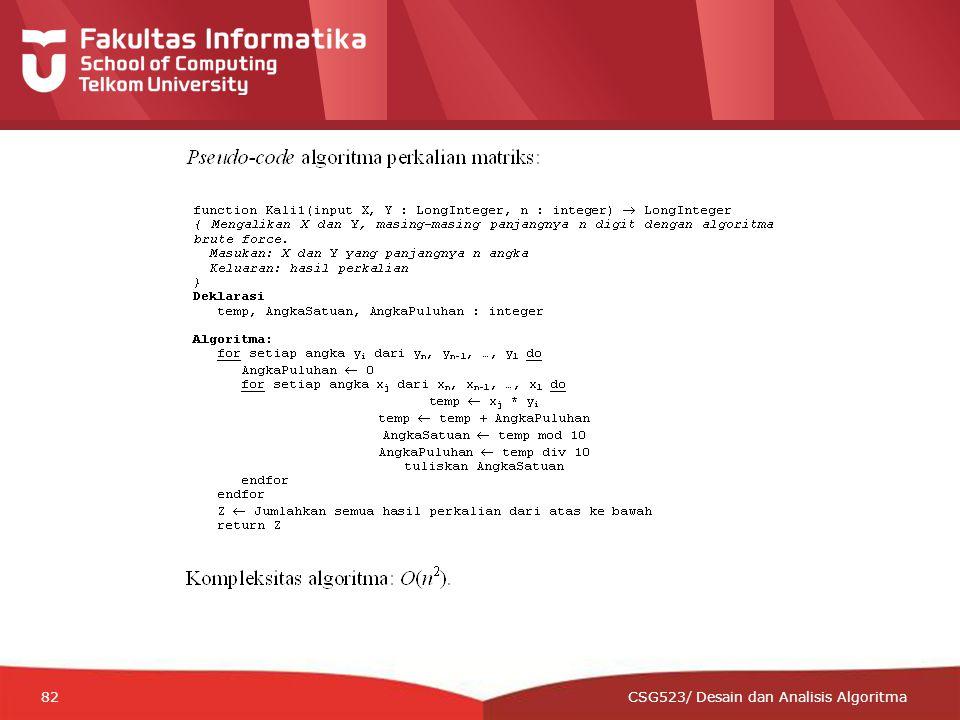 12-CRS-0106 REVISED 8 FEB 2013 82 CSG523/ Desain dan Analisis Algoritma
