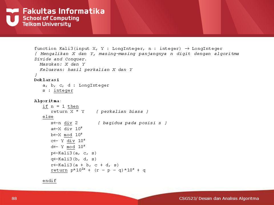 12-CRS-0106 REVISED 8 FEB 2013 88 CSG523/ Desain dan Analisis Algoritma