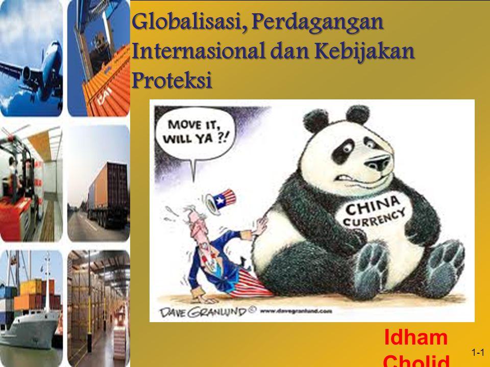 1-1 Globalisasi, Perdagangan Internasional dan Kebijakan Proteksi Idham Cholid