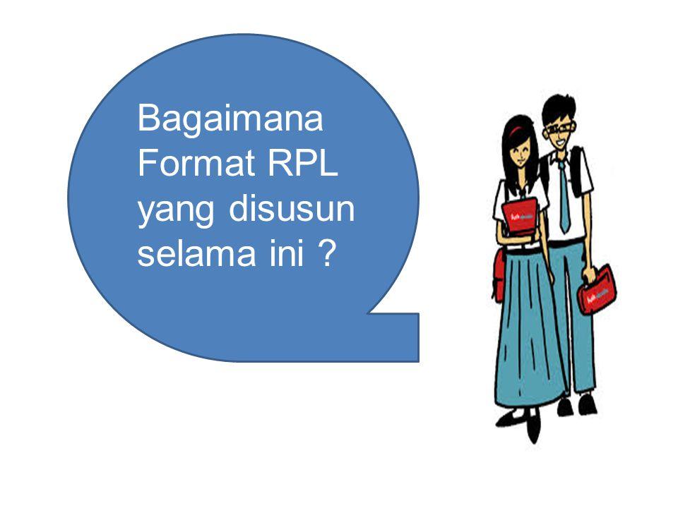 TUGAS Mengerjakan LK 2.2 Diskusi kelompok menyusun RPL