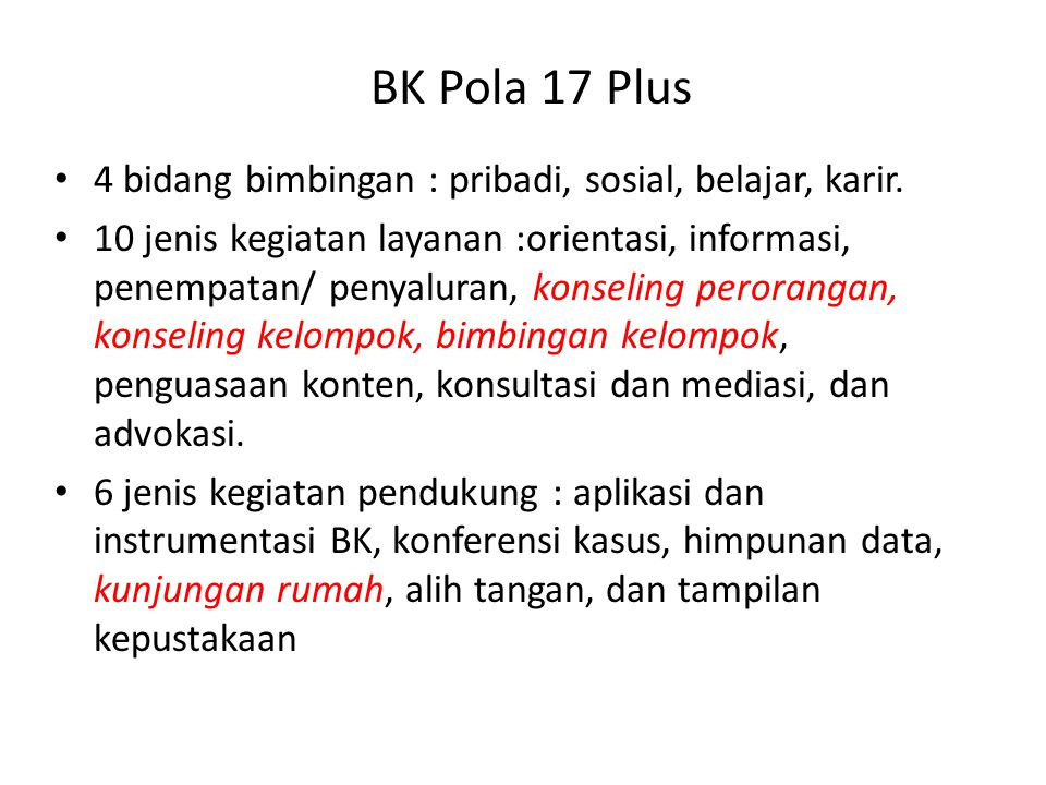 BK Komprehensif A.Pelayanan Dasar B.Pelayanan Responsif C.Pelayanan Perencanaan individu D.Dukungan sistem