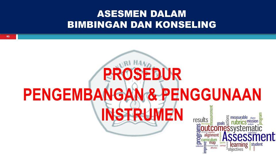 93 ASESMEN DALAM BIMBINGAN DAN KONSELING PROSEDUR PENGEMBANGAN & PENGGUNAAN INSTRUMEN