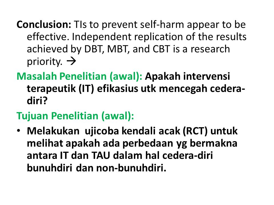 Conclusion: TIs to prevent self-harm appear to be effective.