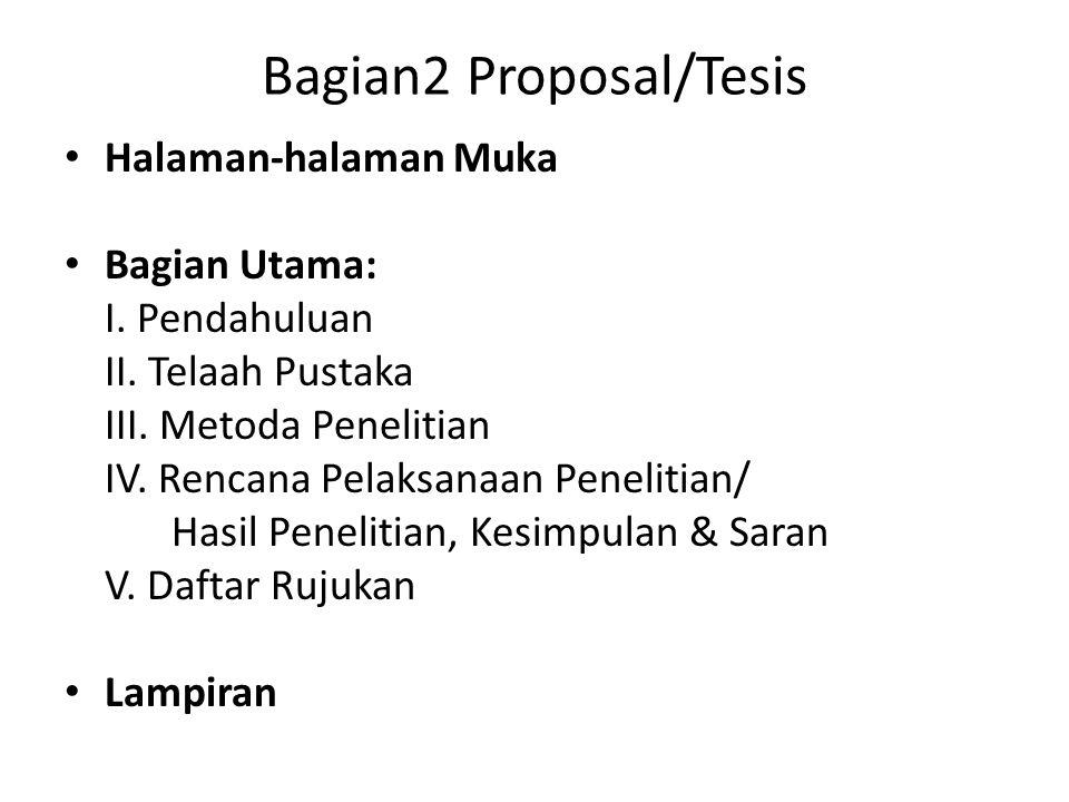 Bagian2 Proposal/Tesis Halaman-halaman Muka Bagian Utama: I.