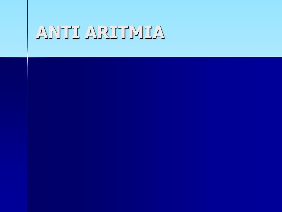 ANTI ARITMIA