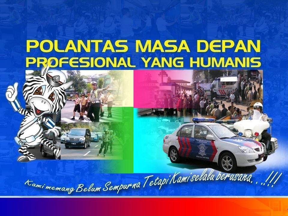M O T T O PENGEMUDI (S. A. D. A. R) : Sabar, Sopan dan Solider dalam berlalu lintas Sabar, Sopan dan Solider dalam berlalu lintas Awas ! Waspada dan b
