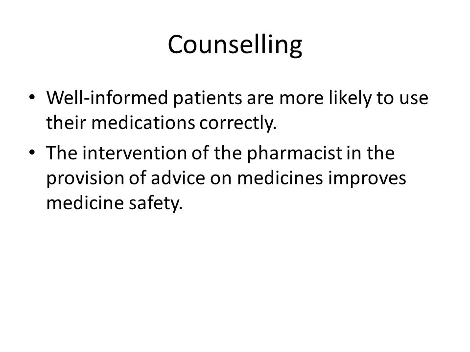 Pharmacist counselling process Environment in pharmacy: – must be conducive to privacy and to induce patients to ask for professional advice from the pharmacist.