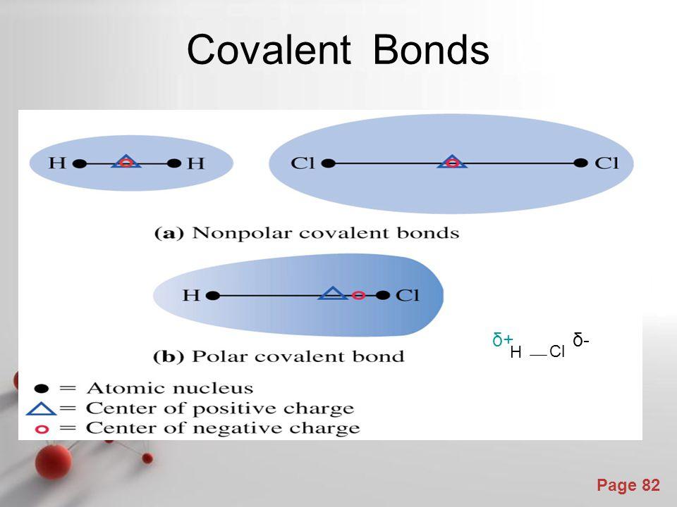 Page 82 Covalent Bonds H Cl δ+δ+δ-δ-