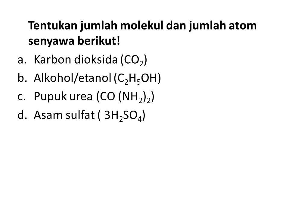 Tentukan jumlah molekul dan jumlah atom senyawa berikut.