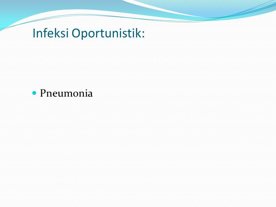 Infeksi Oportunistik: Pneumonia