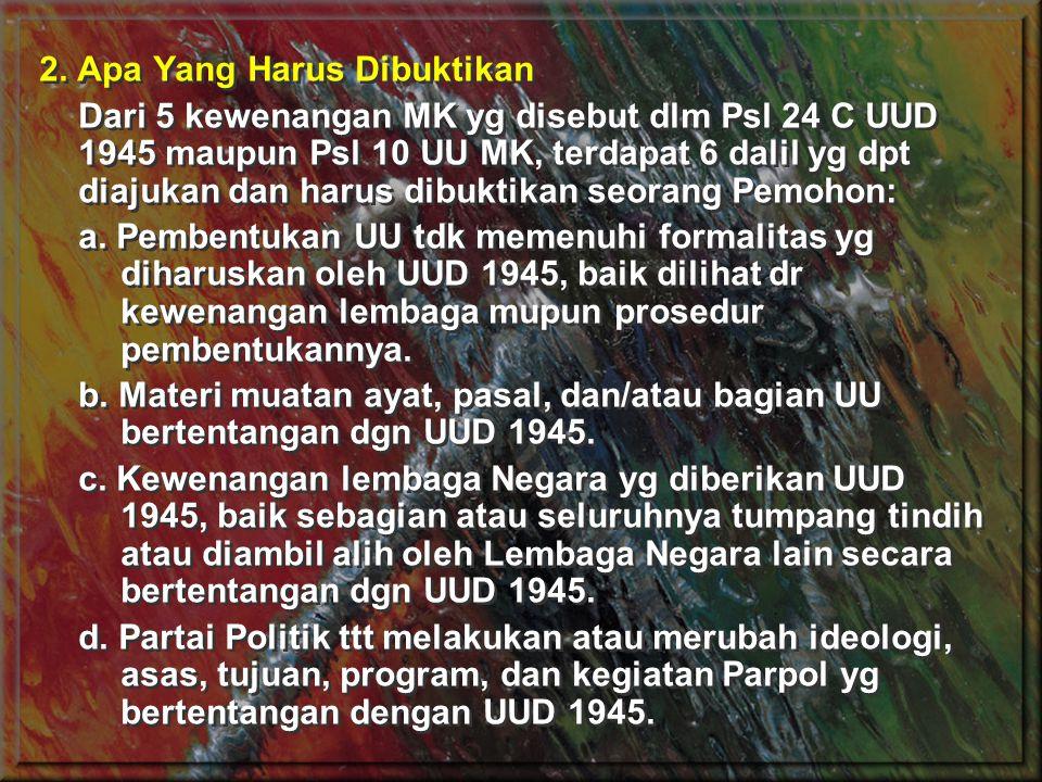 e.Hasil perhitungan suara dalam Pemilu yg dilakukan KPU telah dilakukan scr salah sehingga mempengaruhi terpilihnya seoran Pemohon sebagai anggota DPR, DPD, DPRD, Presiden/Wkl.