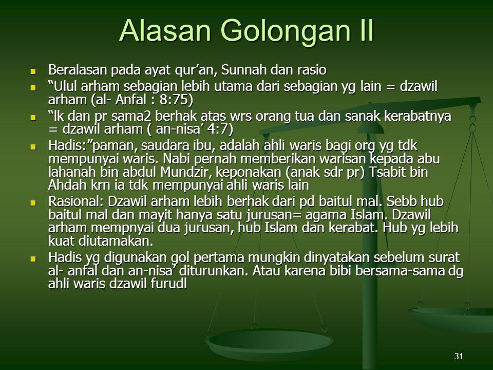 """31 Alasan Golongan II Beralasan pada ayat qur'an, Sunnah dan rasio Beralasan pada ayat qur'an, Sunnah dan rasio """"Ulul arham sebagian lebih utama dari"""