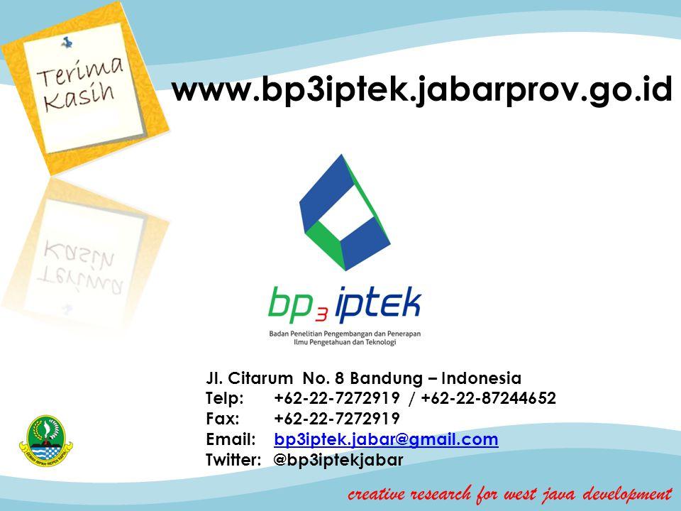 www.bp3iptek.jabarprov.go.id Jl. Citarum No. 8 Bandung – Indonesia Telp:+62-22-7272919 / +62-22-87244652 Fax:+62-22-7272919 Email:bp3iptek.jabar@gmail