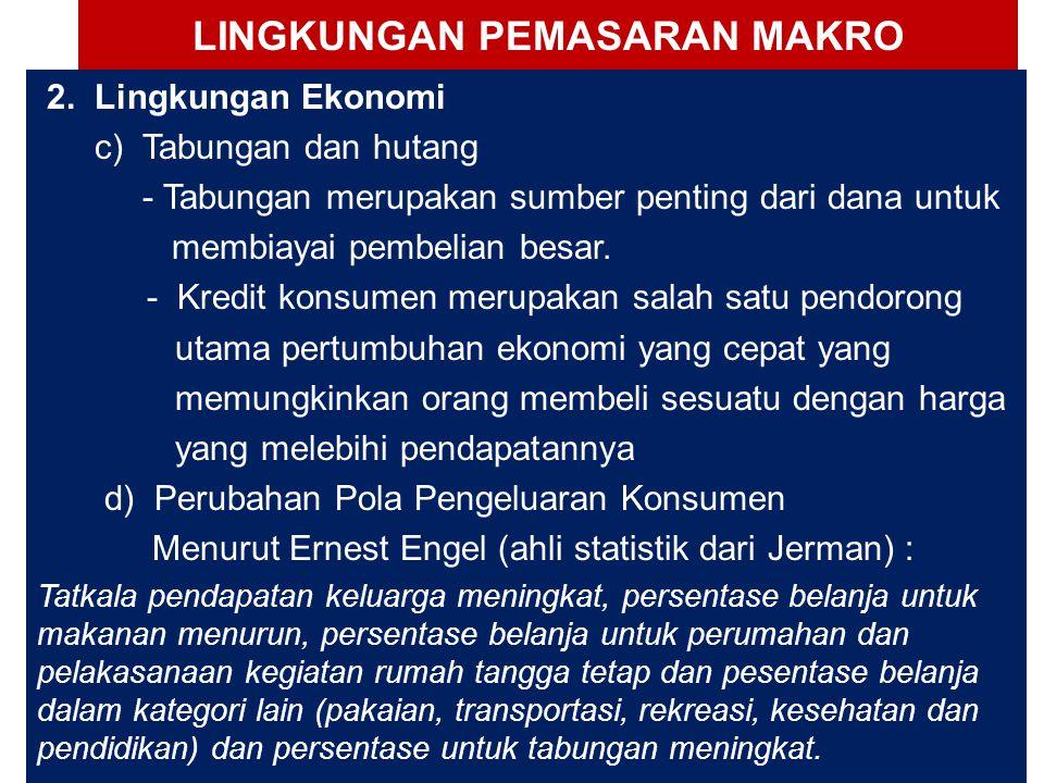 LINGKUNGAN PEMASARAN MAKRO 2.