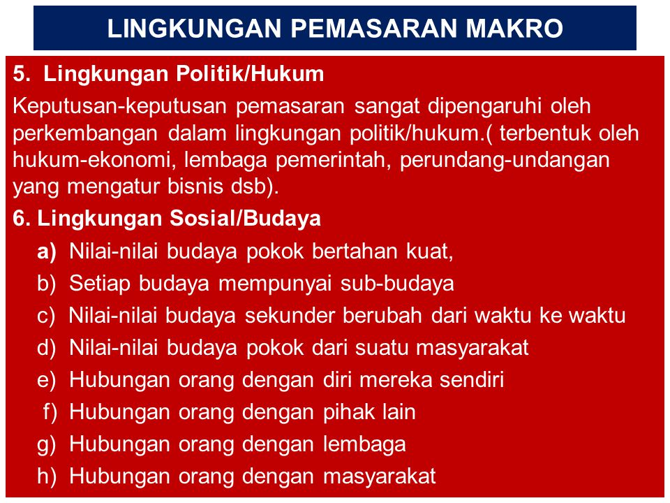 LINGKUNGAN PEMASARAN MAKRO 5.