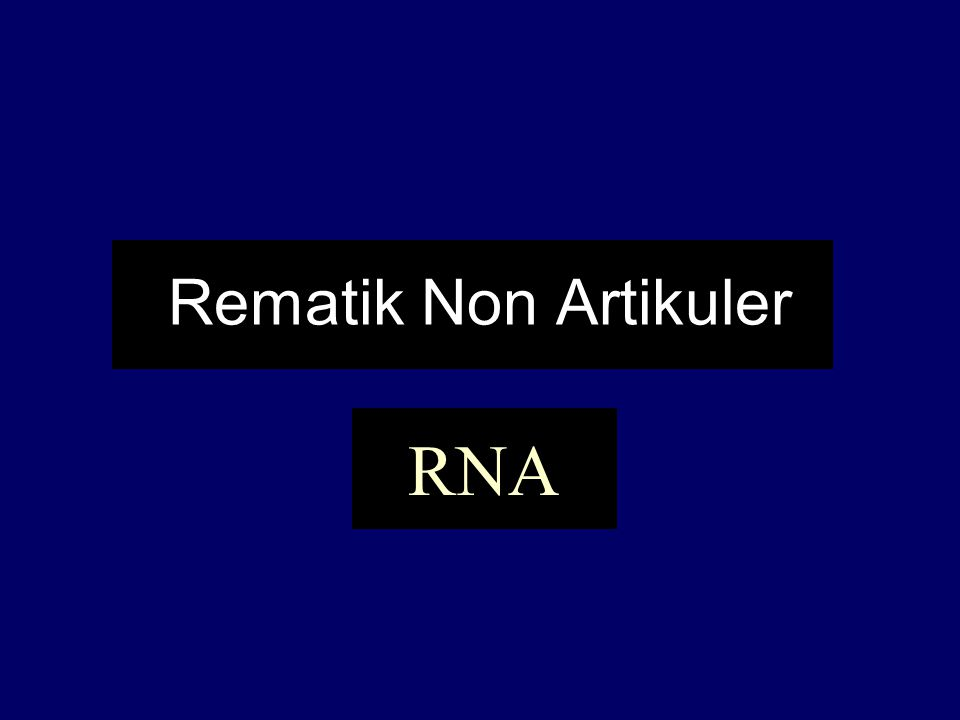 Rematik Non Artikuler RNA