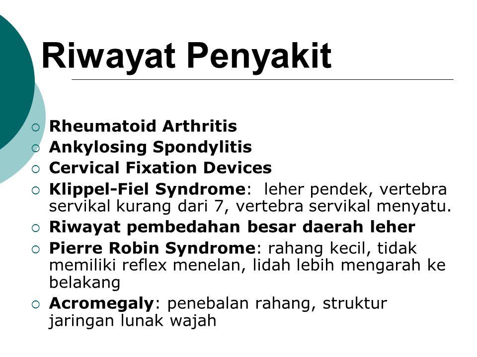 Bagaimana mengetahui kemungkinan sulit intubasi?  Riwayat penyakit  Pemeriksaan fisik  Jarak Thyromental ≤ 6 cm  Klasifikasi Mallampati dan Mc Cor