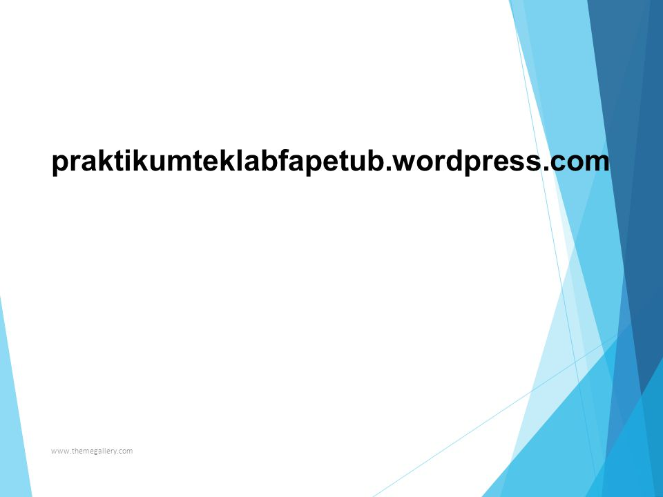 www.themegallery.com praktikumteklabfapetub.wordpress.com