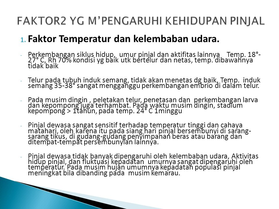 1.Faktor Temperatur dan kelembaban udara.
