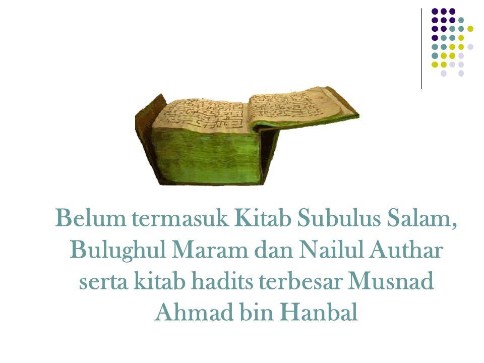 NoNama Kitab HaditsJumlah Hadits Ekonomi Keterangan 1Shahih Bukhari199Al-Buyu'. Al-ijarah, Salam,dll 2Shahih Muslim115Kitab al-buyu' 3Sh. Ibn Hibban17