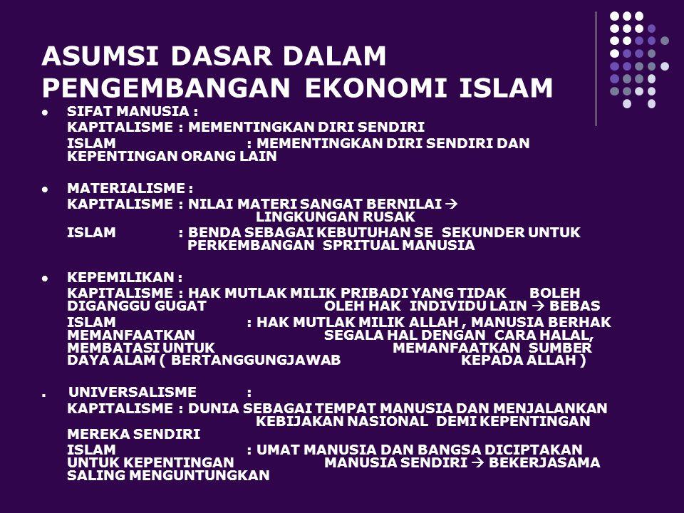 SISTEM EKONOMI ISLAM TUJUAN : MENCIPTAKAN KEMAKMURAN DAN KEADILAN DALAM KEHIDUPAN MANUSIA, MEREALISASIKAN KESEJAHTERAAN MEREKA DAN MENGHAPUS KESENJANG