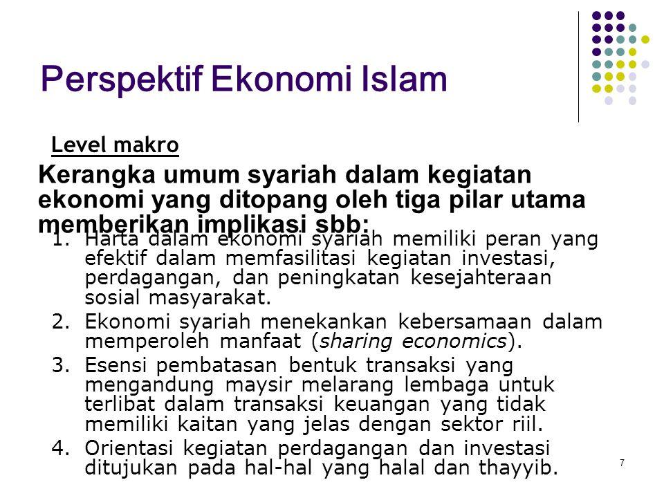 Kebijakan fiskal di zaman Rasulullah saw Kharaj (sejenis pajak tanah), Zakat, kums (pajak 1/5), jizya (sejenis pajak atas badan orang non Muslim) dan penerimaam lain-lain (diantaranya Kaffarah/denda).