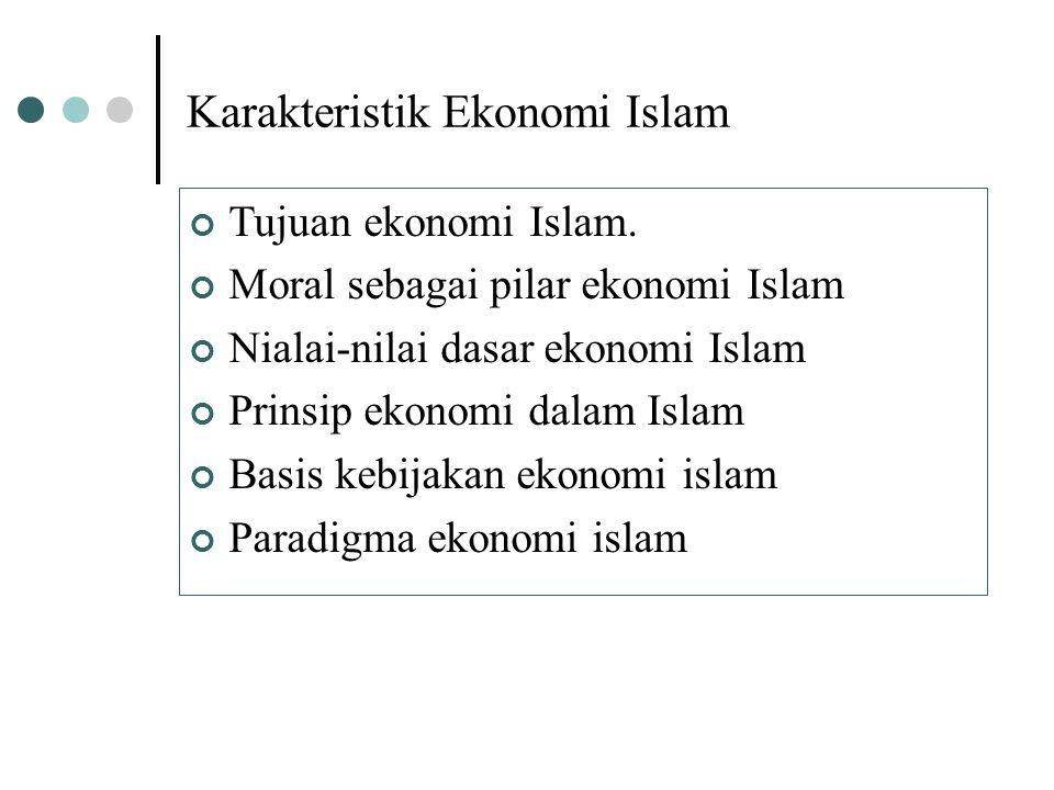 Quran & Sunah Ushul Fiqh & Qawaid SyariahAkidahAkhlak Fiqh Muamalah -Nilai Ekonomi Islam -Prinsip Ekonomi Islam Sejarah Islam Metode Deduksi Realitas