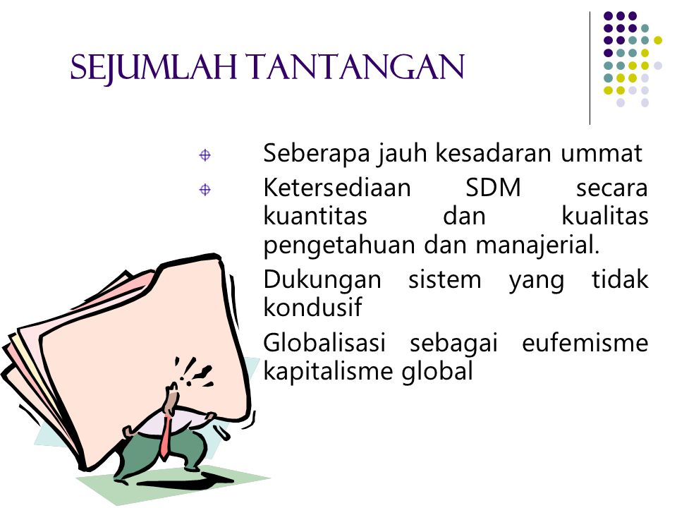 8 Perspektif Ekonomi Islam 5. Produk-produk keuangan/perbankan yang disusun mencitrakan tujuan ekonomi syariah yang telah ditetapkan. Produk-produk pe