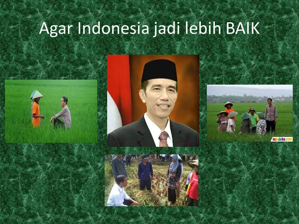 Agar Indonesia jadi lebih BAIK