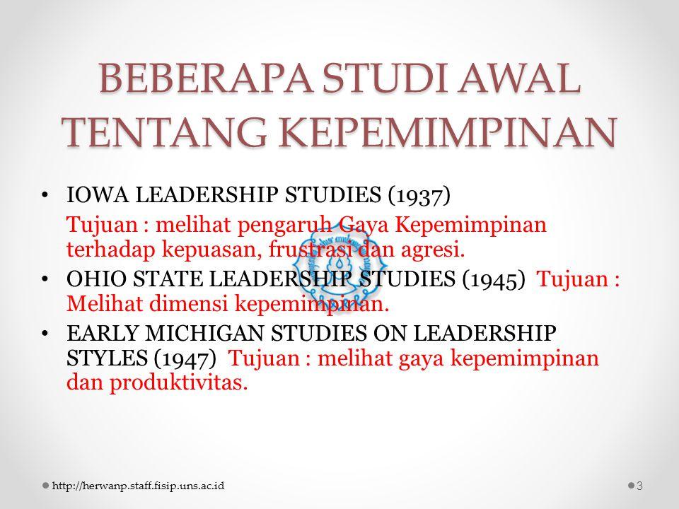 PERKEMBANGAN STUDI KEPEMIMPINAN 1.The Great Man Theory.