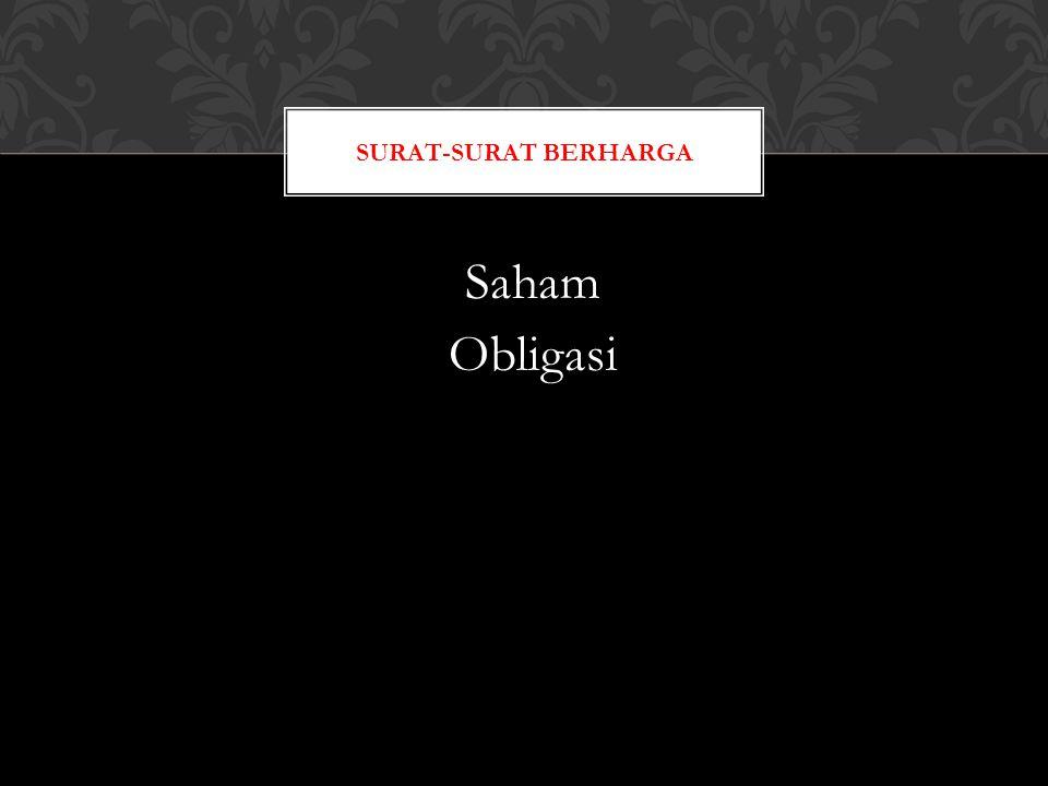 Saham Obligasi SURAT-SURAT BERHARGA
