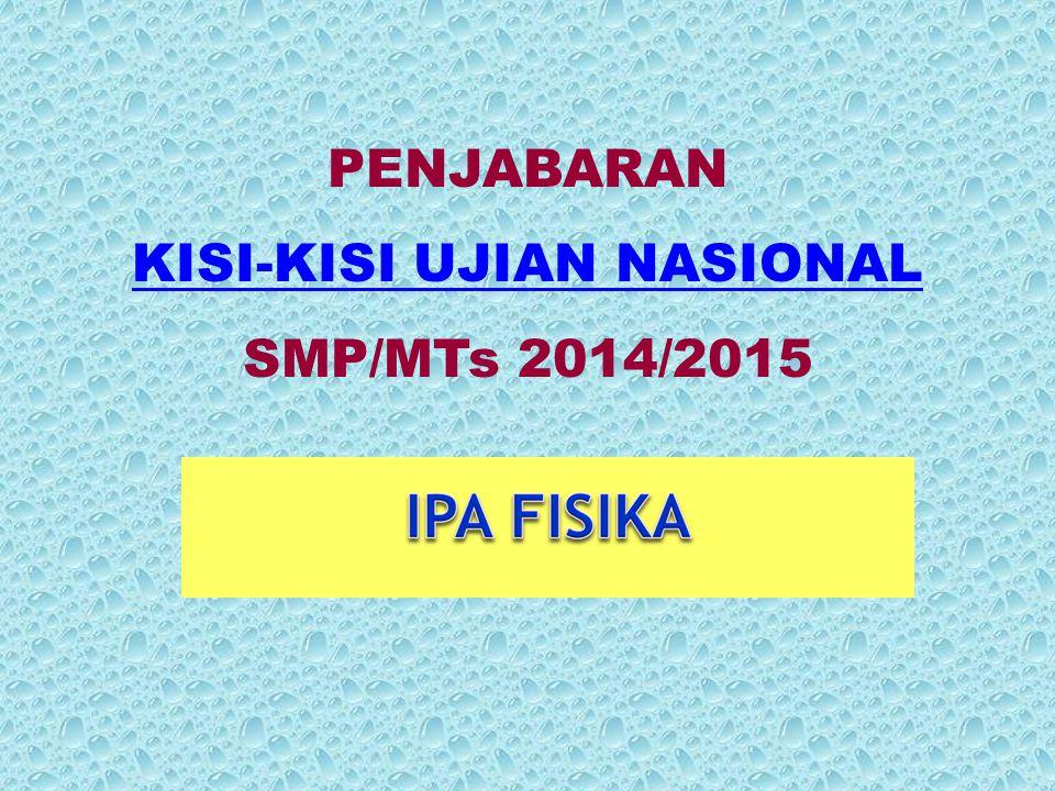 PENJABARAN KISI-KISI UJIAN NASIONAL SMP/MTs 2014/2015