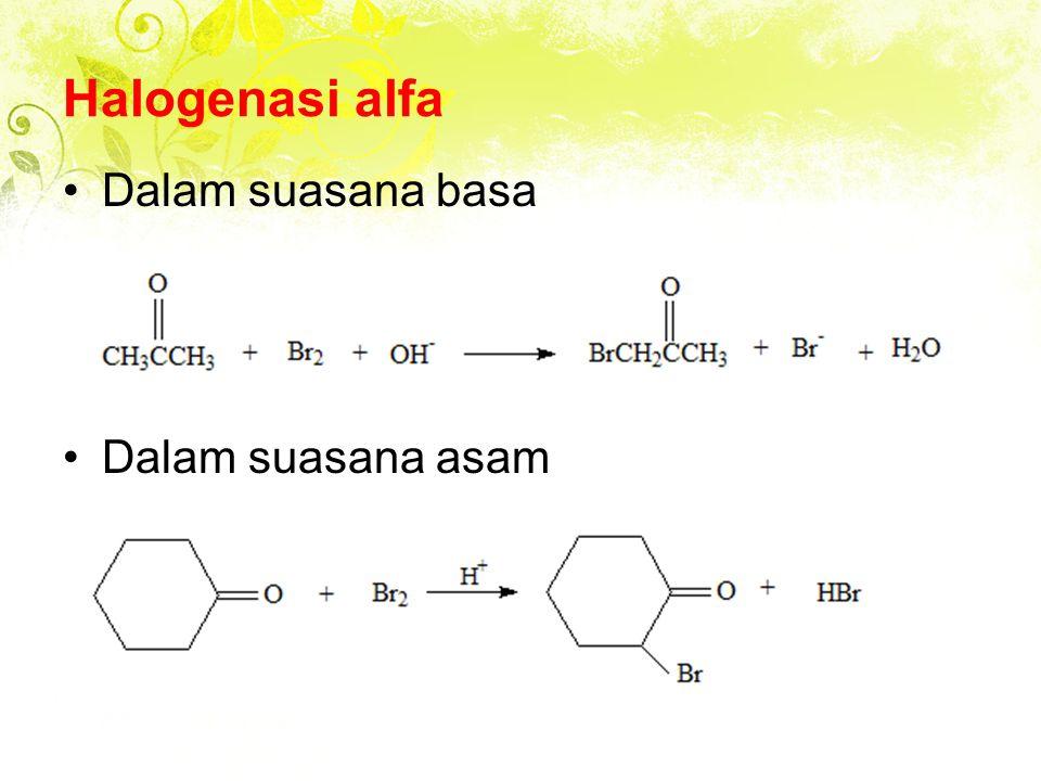 Halogenasi alfa Dalam suasana basa Dalam suasana asam