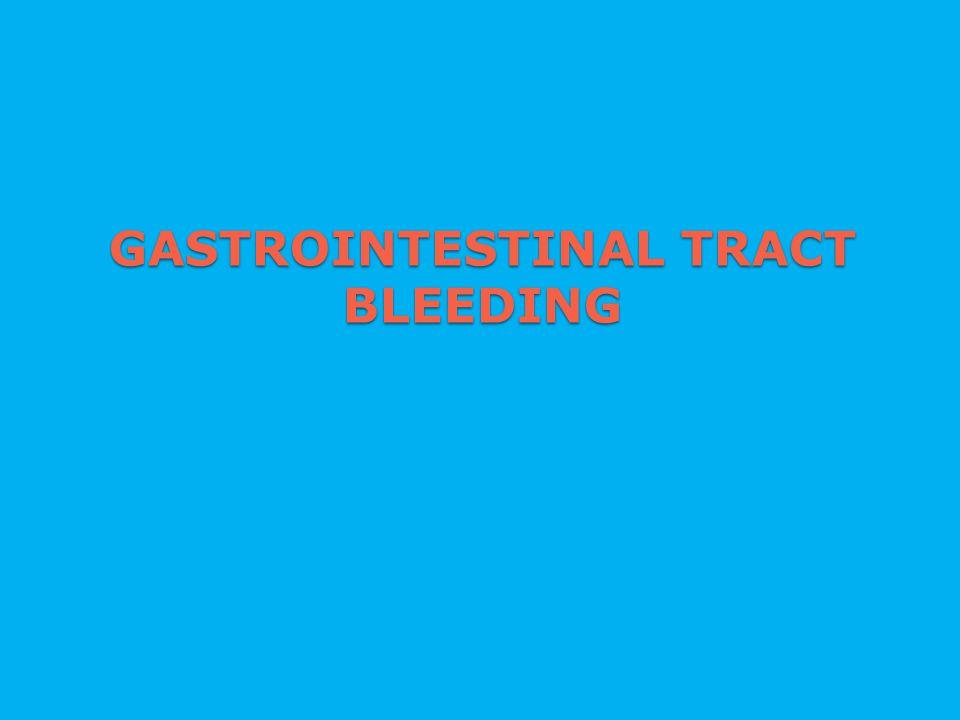 GASTROINTESTINAL TRACT BLEEDING