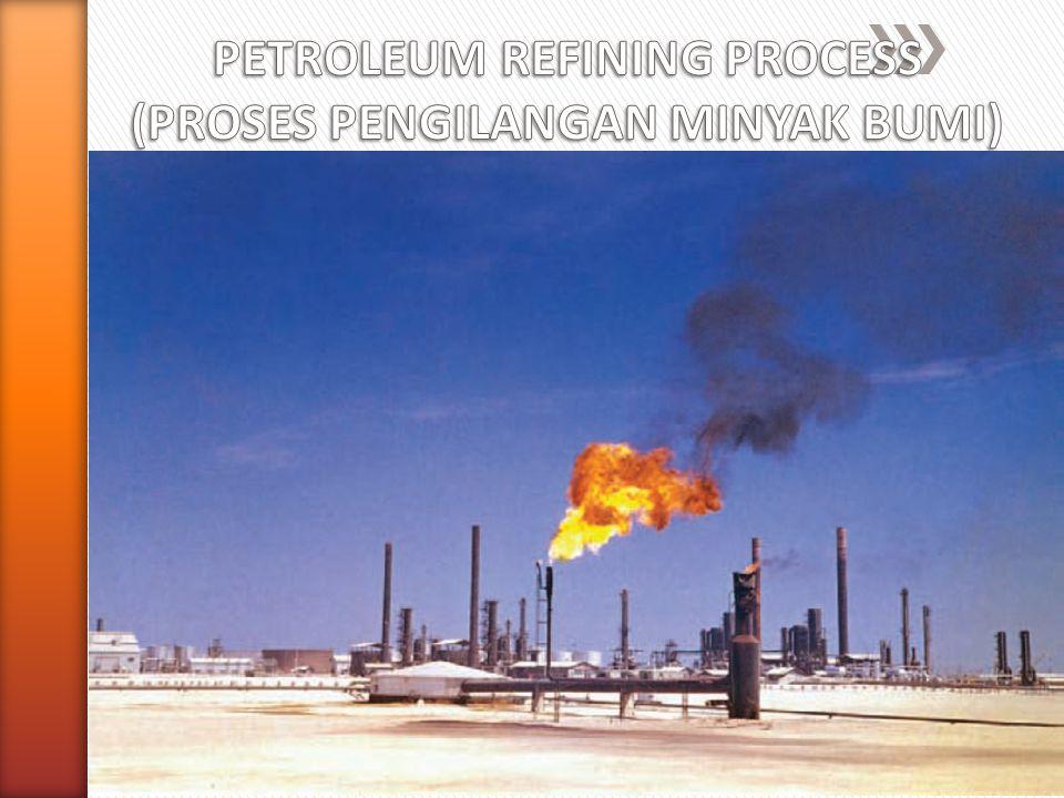 Proses Distilasi Teknik distilasi atmosferik sederhana untuk produksi kerosin (produk samping tar dan nafta).