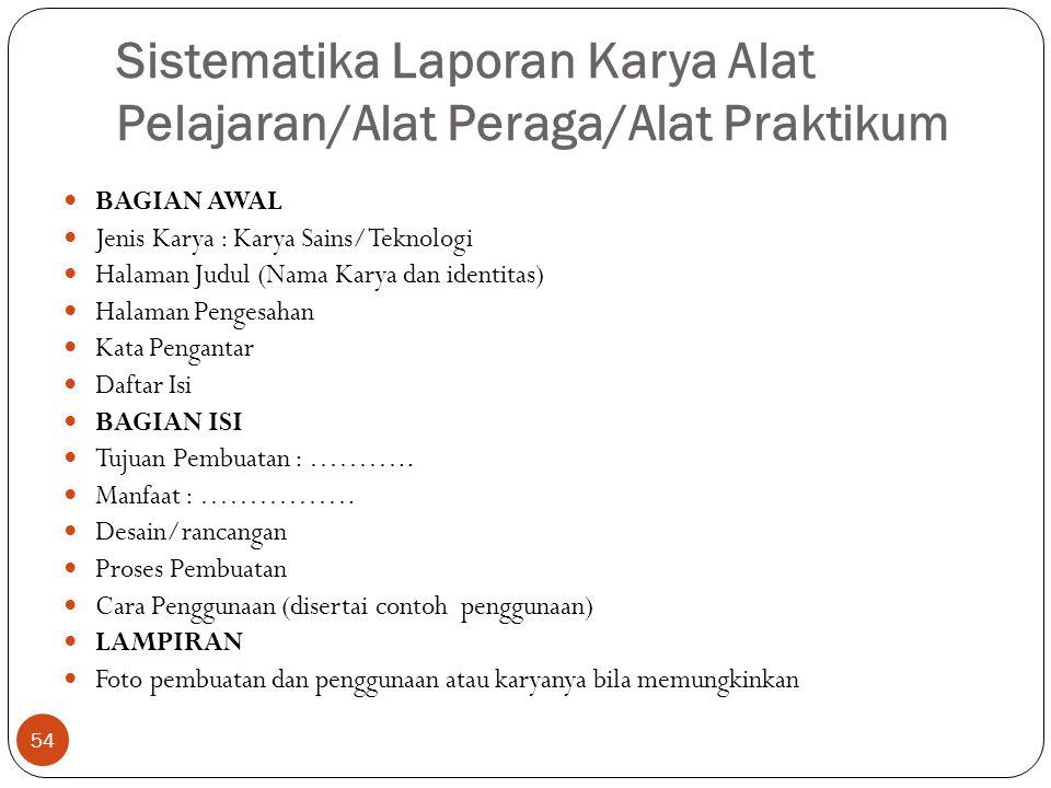 Sistematika Laporan Karya Seni BAGIAN AWAL Jenis Karya : Karya Seni Halaman Judul (Nama Karya dan identitas) Halaman Pengesahan Kata Pengantar Daftar