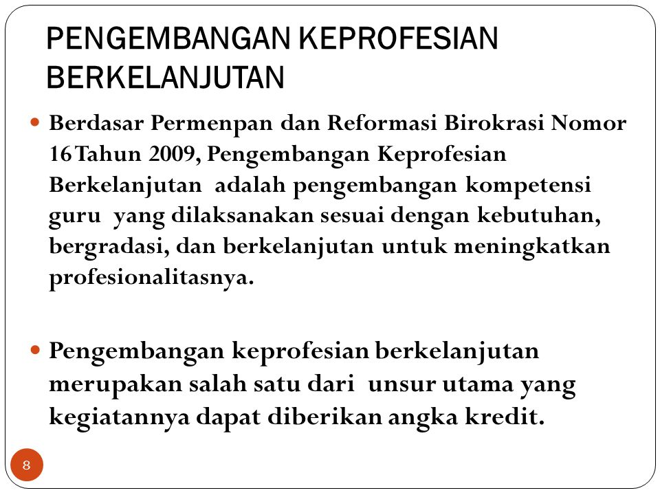 Jenis Publikasi Ilmiah … (Lanjutan) Laporan hasil penelitian, diseminarkan di sekolahnya, disimpan di perpustakaan.