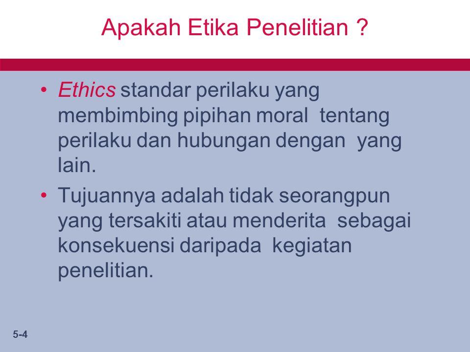 5-4 Apakah Etika Penelitian .