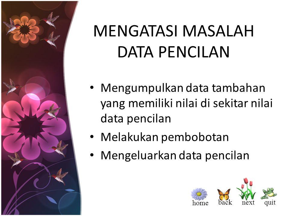 home back nextquit MENDETEKSI DATA PENCILAN Menggunakan perhitungan: * Data pencilan atas adalah data yang > Q3 + 1 Step * Data pencilan bawah adalah data yang < Q1 – 1 step Menggunakan nilai baku (z): tidak berada di antara -2,5 dan 2,5 Menggunakan Plot: * Scatter-Plot * Whiskers & Box-Plot