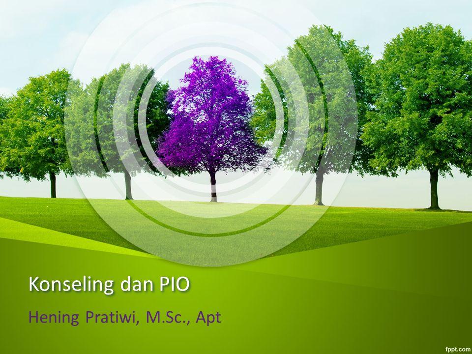 Konseling dan PIO Hening Pratiwi, M.Sc., Apt