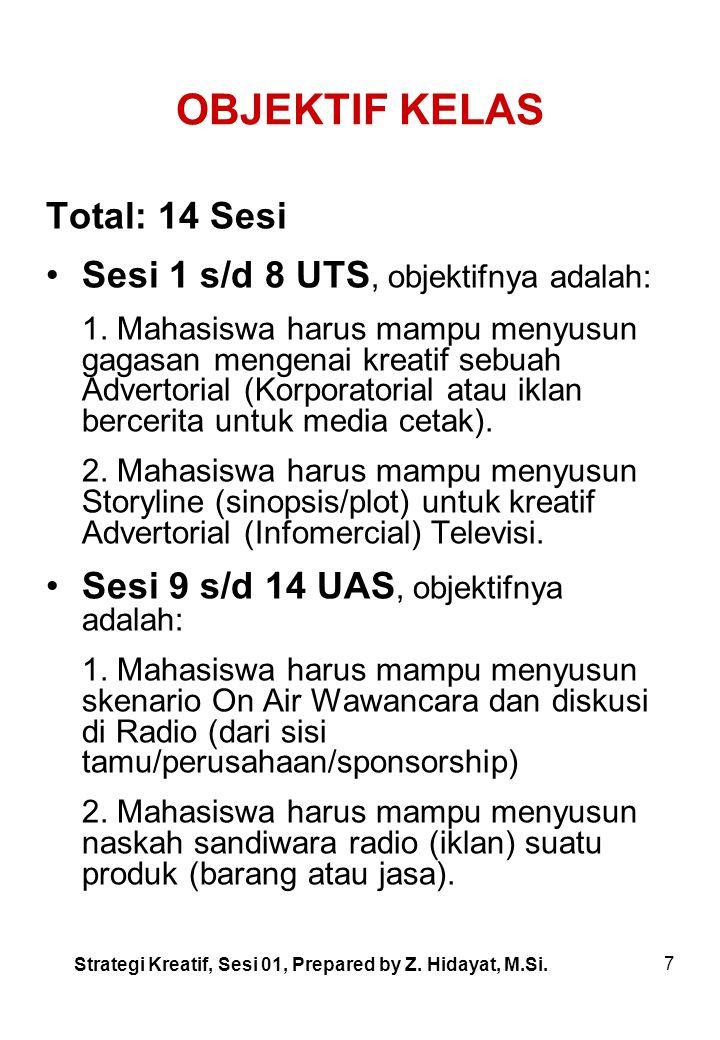7 OBJEKTIF KELAS Total: 14 Sesi Sesi 1 s/d 8 UTS, objektifnya adalah: 1.