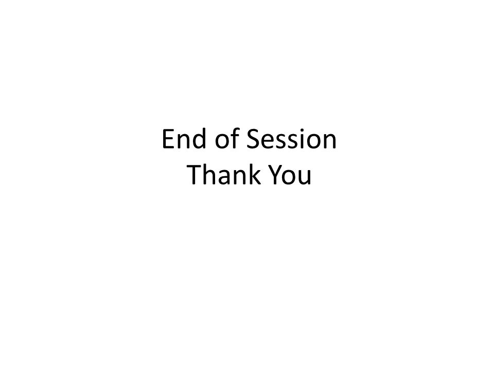 End of Session Thank You