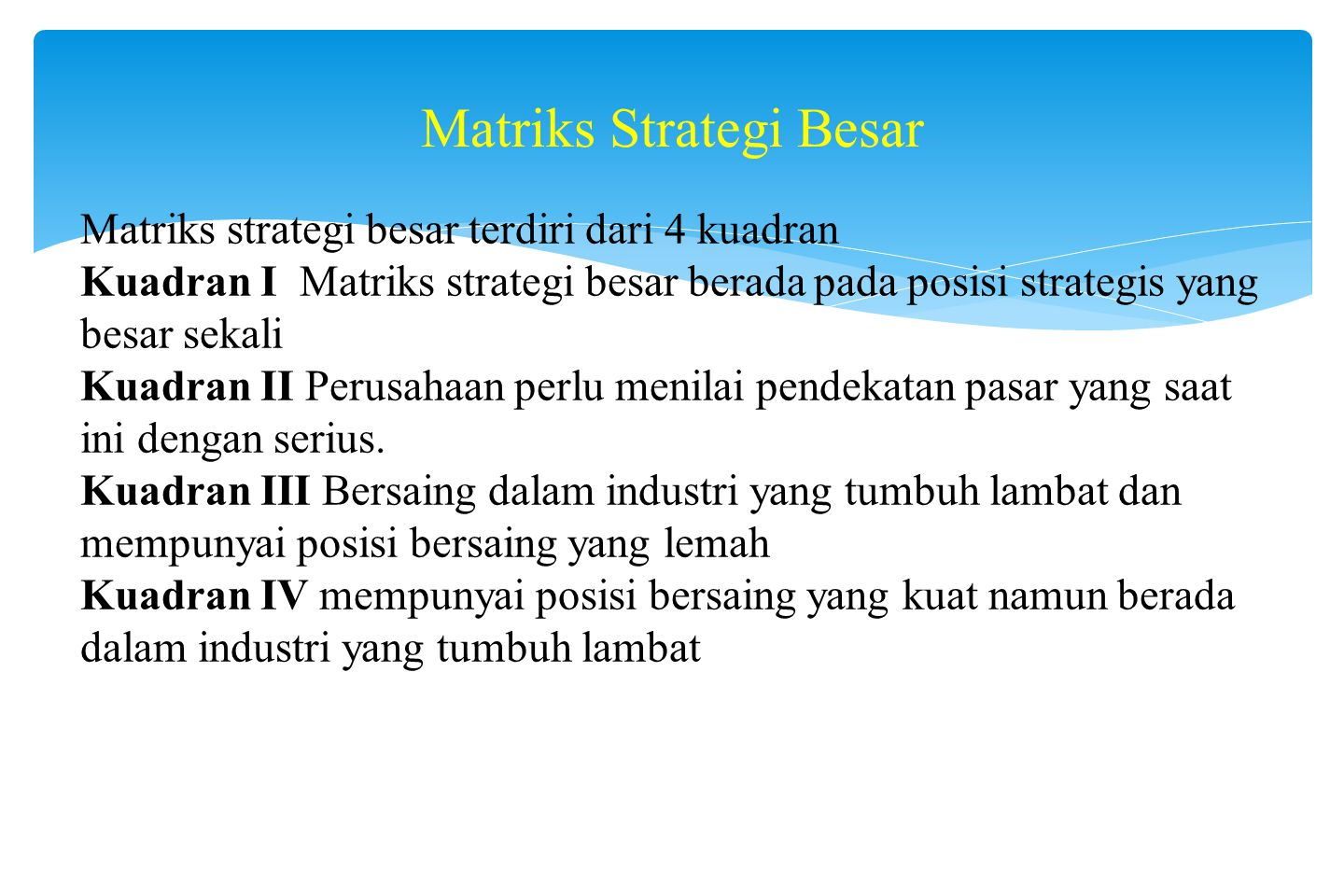 Contoh Matriks IE (Internal – Eksternal)
