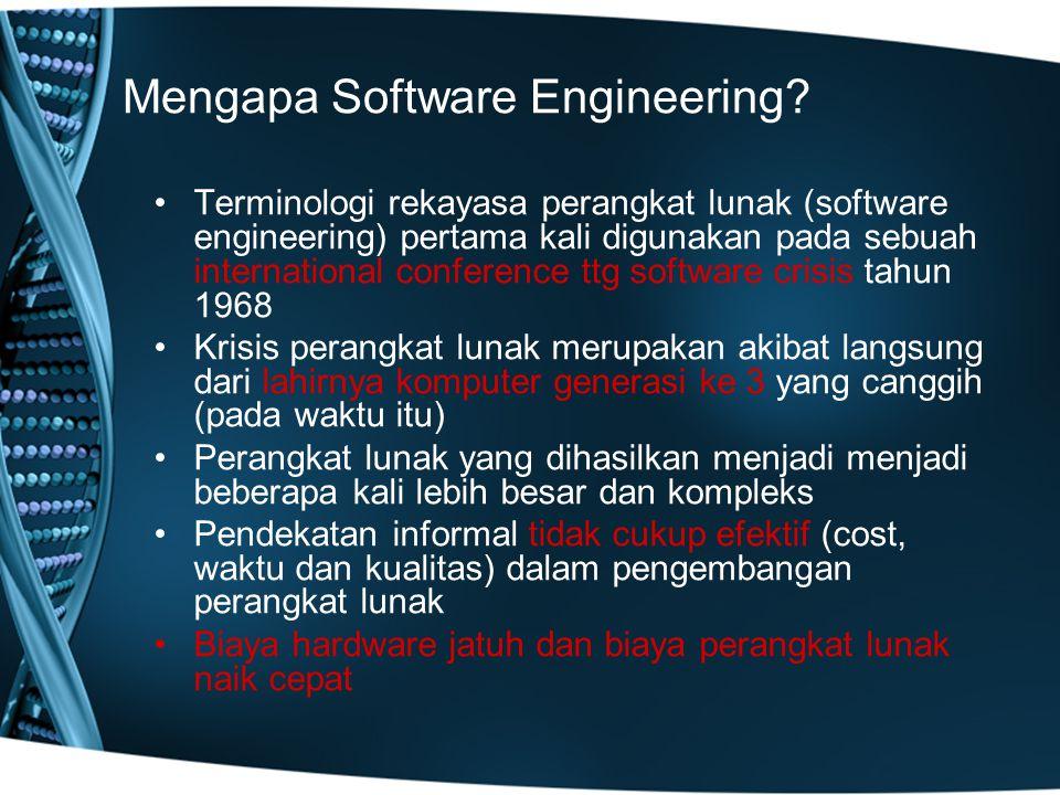 Mengapa Software Engineering.