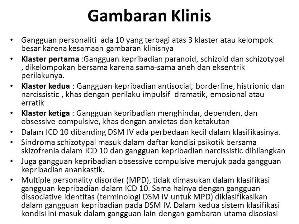 Epidemiologi dan klasifikasi DSM IV Axis I.Gangguan Klinis (misal depresi) Axis II.