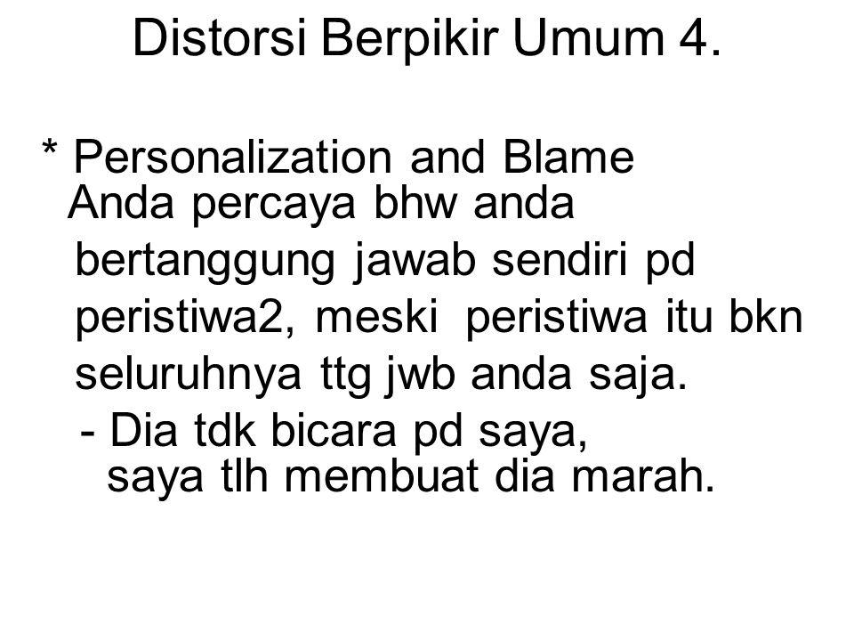 Distorsi Berpikir Umum 4.