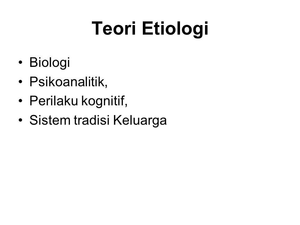 Teori Etiologi Biologi Psikoanalitik, Perilaku kognitif, Sistem tradisi Keluarga
