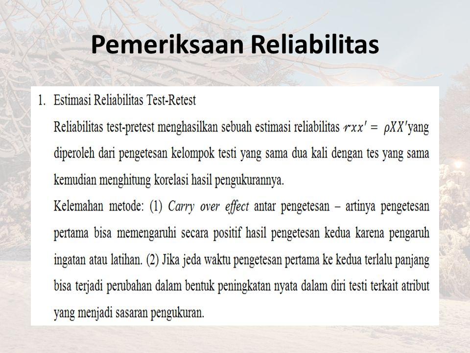 Pemeriksaan Reliabilitas