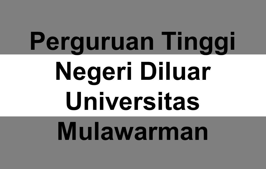 Perguruan Tinggi Negeri Diluar Universitas Mulawarman